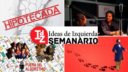 En IdZ: Argentina hipotecada; debates sobre el futuro del trabajo (Bach y Levy Yeyati); podcast Fuera del Algoritmo # 10, y más