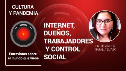 Internet, dueños, trabajadores y control social. Entrevista a Natalia Zuazo