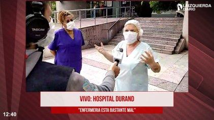 """Hospital Durand: """"No somos héroes, tenemos pasión por el trabajo y exigimos medidas de higiene y seguridad"""""""
