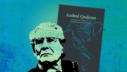 La idea de racismo en Aníbal Quijano: una mirada crítica desde el marxismo