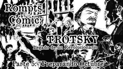 Rompts Comic: Trotsky, legado de un revolucionario (V)