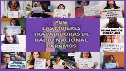 Las mujeres de Radio Nacional paran por el 8M y difunden un video con sus reclamos