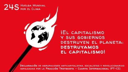 Huelga Mundial por el Clima: ¡El capitalismo y sus gobiernos destruyen el planeta, destruyamos el capitalismo!