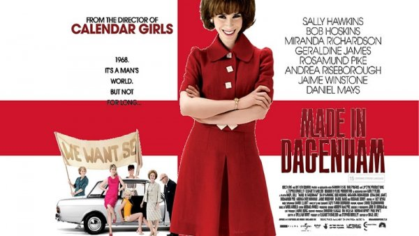 "Made in Dagenham: ""Son derechos, no privilegios"""