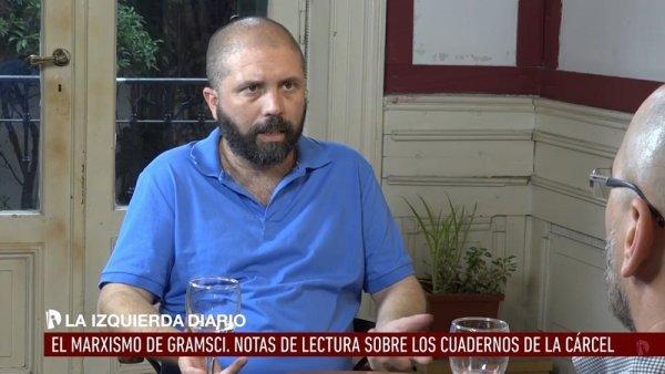 """Juan Dal Maso: """"Entendiendo a Gramsci, entiendo más a Trotsky"""""""