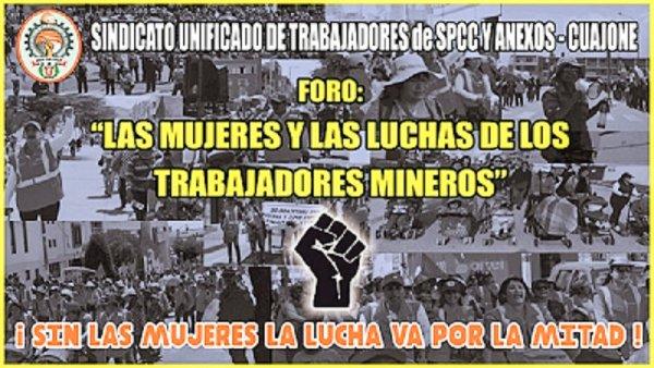 Trabajadores de Southern-Perú realizan foro sobre el rol de las mujeres en las recientes luchas mineras